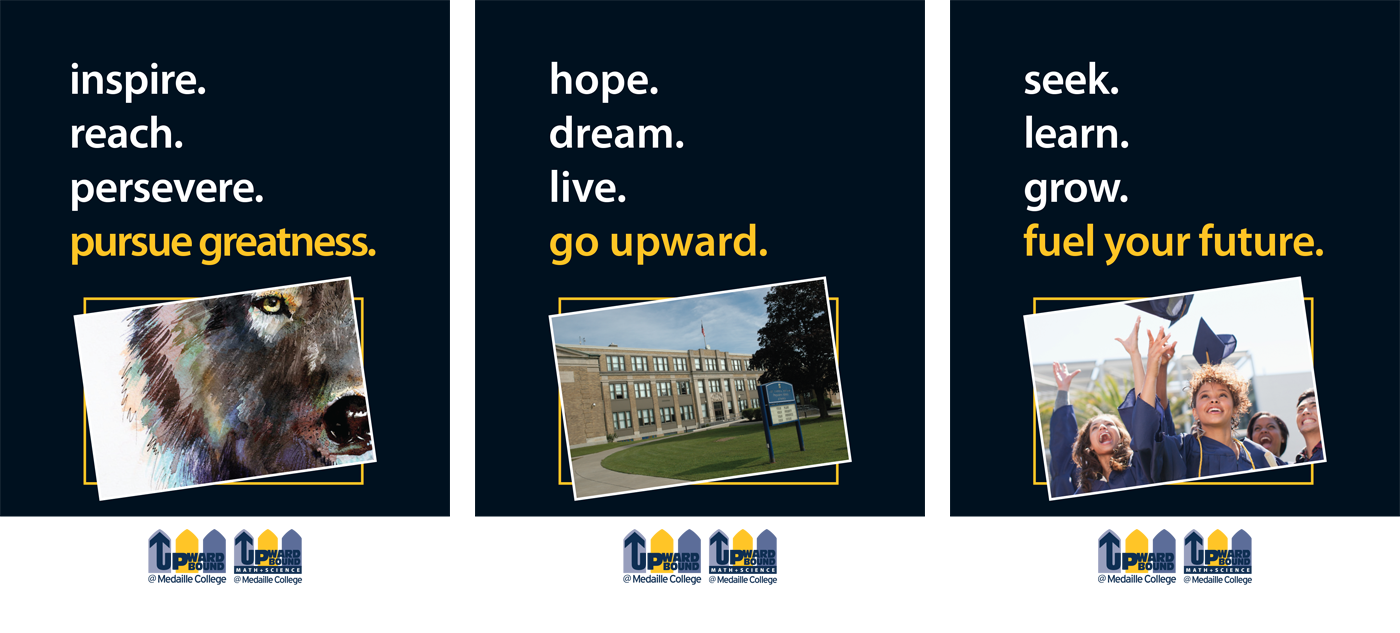 Medaille College Upward Bound: Inspire. Reach. Persevere. Inspire Greatness.