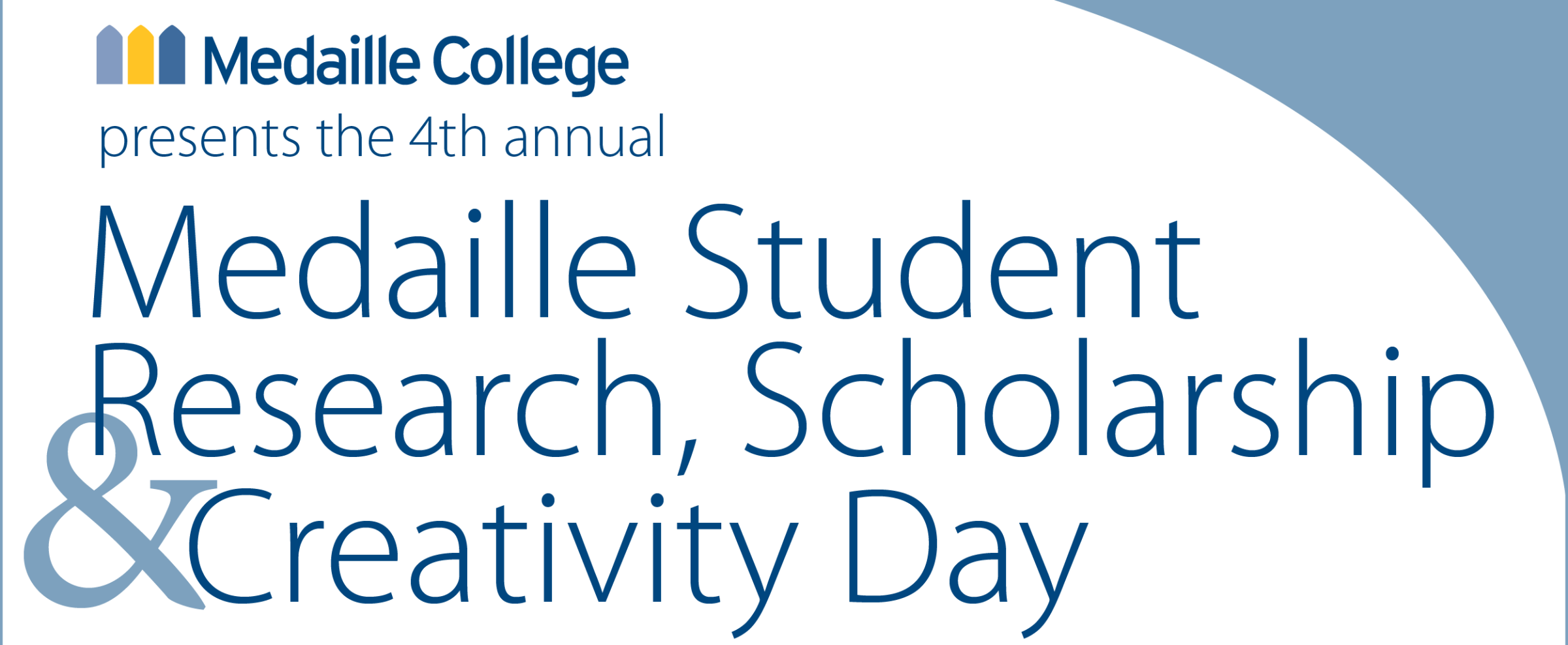 Fourth Annual Student Research, Scholarship & Creativity Day